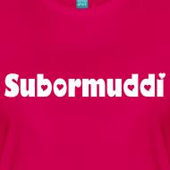 Muttertagsspecial: Subormuddi