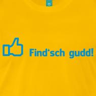 Find'sch gudd!