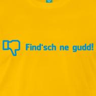 Find'sch ne gudd!
